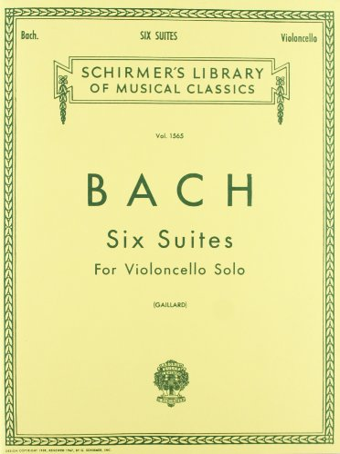 Bach: Six Suites for Violoncello Solo: Bach, Johann Sebastian