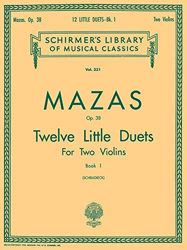 9780793554508: Jacques F. Mazas Twelve Little Duets Op.38 Book 1 Vln (Schirmer's Library of Musical Classics)