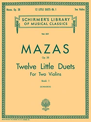 9780793554508: Jacques-Féréol Mazas: 12 Little Duets, Op. 38, Book 1: Two Violins
