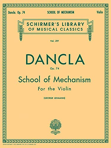 9780793554591: School of Mechanism, Op. 74: Violin Method (String Solo) (Schirmer's Library of Musical Classics)
