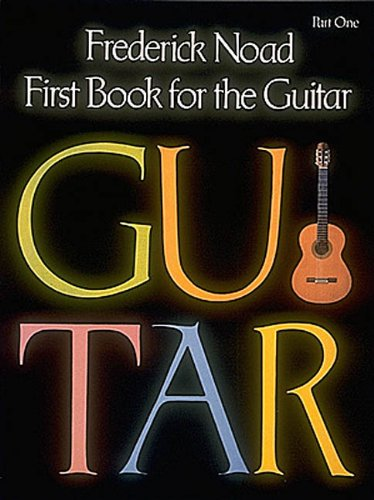9780793555154: First Book for the Guitar, Part 1: Guitar Technique Pt. 1