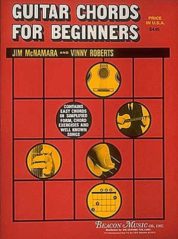 Guitar Chords for Beginners: Jim McNamara, Vinny Roberts