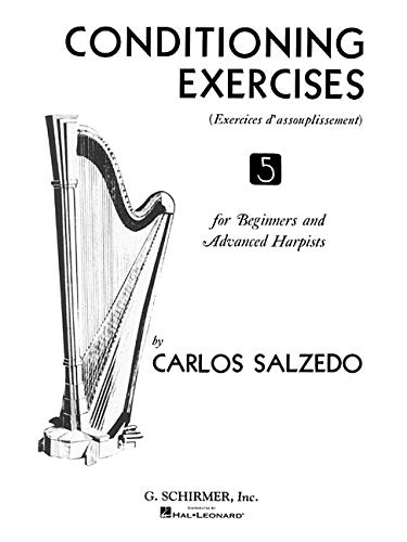 9780793555390: Conditioning Exercises for Beginners And Advanced Harpists: Sheet Music