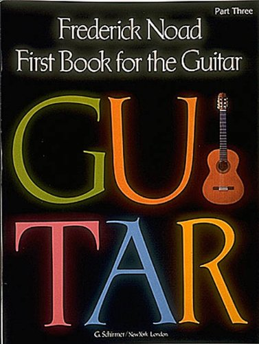 9780793555581: First Book for the Guitar - Part 3: Guitar Technique (Guitar Collection)