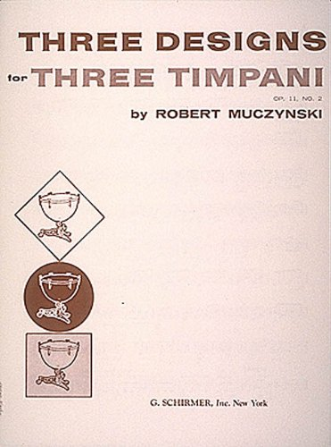 9780793555758: Designs for 3 timpani, Op. 11, No. 2: (One Player)