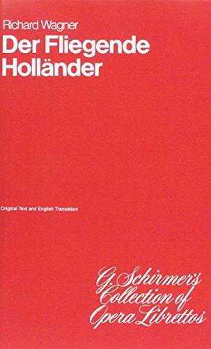 9780793555819: The Flying Dutchman: Libretto