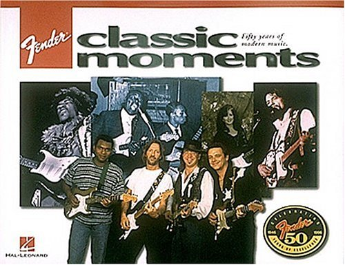 9780793555918: Fender Classic Moments