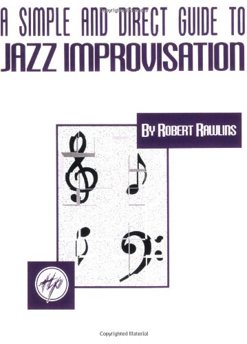 9780793555963: SIMPLE AND DIRECT GUIDE TO JAZZ IMPROVISATION