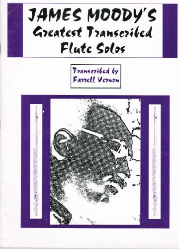 9780793556007: James Moodys Greatest Transcribed Flute Solos