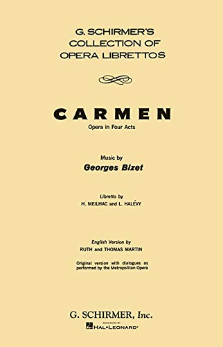 Carmen: Opera in Four Acts (G. Schirmer's: Halevy, Ludovic