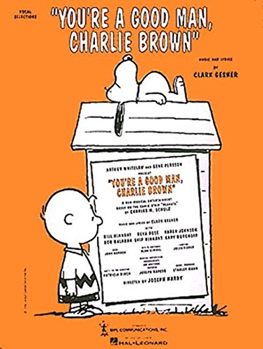 9780793556946: You're a Good Man, Charlie Brown (Vocal Selections)