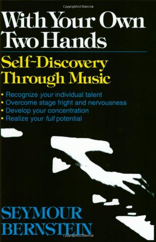 9780793557127: With Your Own Two Hands: Self-Discovery through Music
