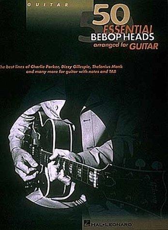 9780793558711: 50 Essential Bebop Heads Arranged for Guitar