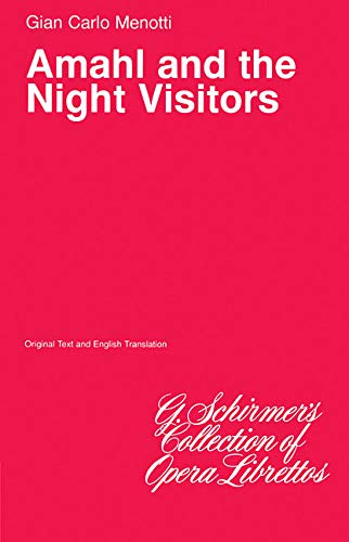 9780793558803: Amahl and the Night Visitors: Libretto (Opera)