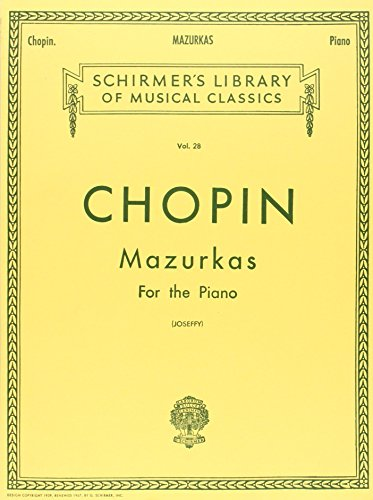 9780793559121: Chopin: Mazurkas For The Piano (Schirmer's Library of Musical Classics Vol. 28.)