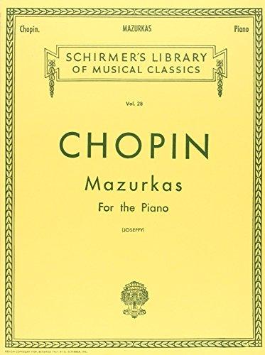 Chopin Mazurkas For The Piano (Schirmer's Library: Chopin ed. Rafael