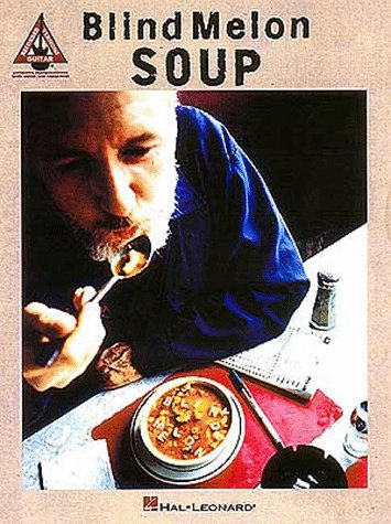 9780793559992: Blind Melon - Soup (Guitar Recorded Versions)