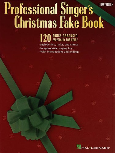 9780793560158: Professional Singer's Christmas Fake Book: 120 Songs Arranged Especially for Low Voice
