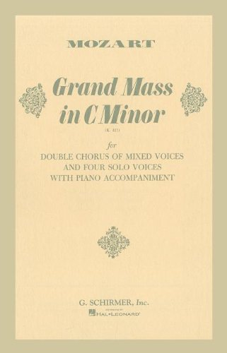 Grand Mass in C Minor (K.427): For