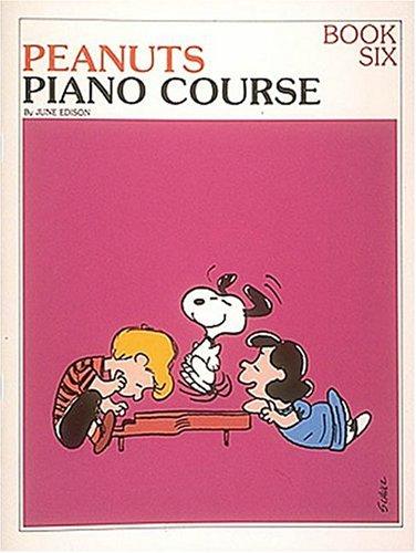 9780793563029: The Peanuts Piano Course, Book 6