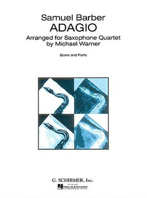 Adagio for Strings (Arrangement for Saxophone Quartet): Samuel Barber