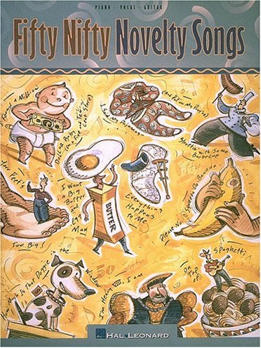 9780793565351: Fifty Nifty Novelty Songs