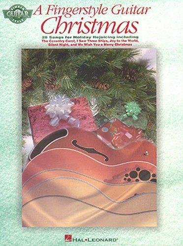 A Fingerstyle Guitar Christmas: Hal Leonard Corp.