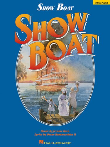 9780793566860: Show Boat (Easy Piano Songbook)