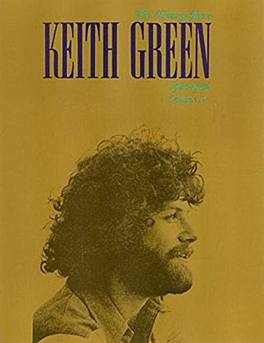 Keith Green The Ministry Years 1980-1982 Vol 2 songbook: Green, Keith