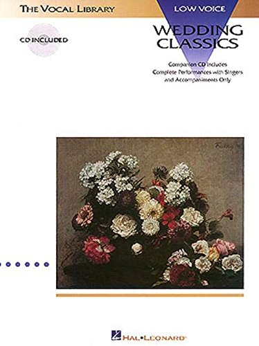 Wedding Classics: The Vocal Library Low Voice (Vocal Collection)