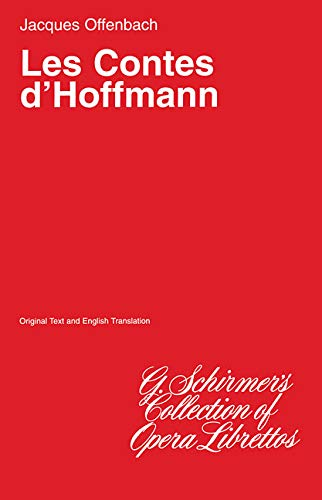 The Tales of Hoffman (Les Contes dHoffmann):