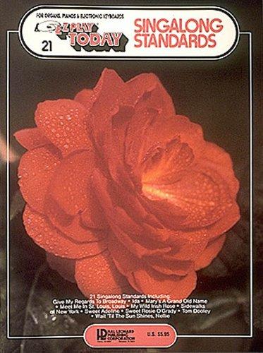9780793568161: Singalong Standards: E-Z Play Today Volume 21