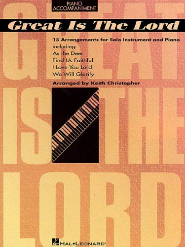 9780793568864: Great Is The Lord & Other Contemporary Christian Favorites: Piano Accompaniment