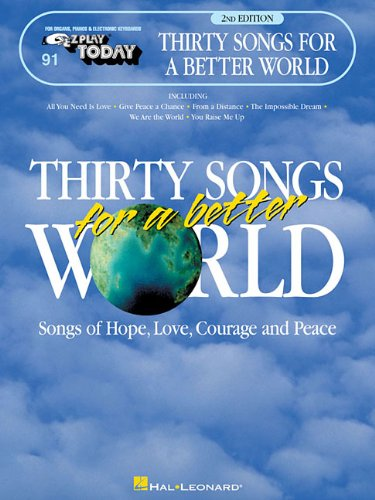 9780793569588: THIRTY SONGS FOR A BETTER WORLD-EZPLY 91 2ND ED (E-Z Play Today)