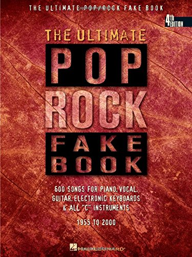 The Ultimate Pop/Rock Fake Book: C Edition (Fake Books): Hal Leonard Corp.