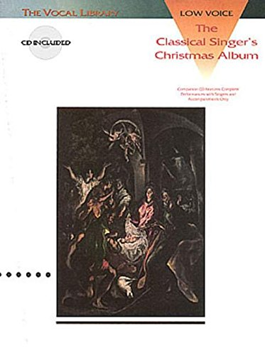 9780793570065: The Classical Singer's Christmas Album: The Vocal Library Low Voice