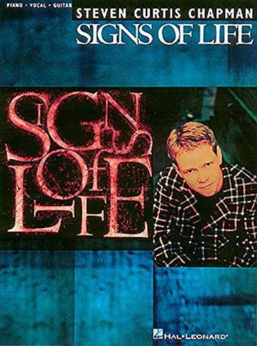 9780793570409: Steven Curtis Chapman - Signs Of Life