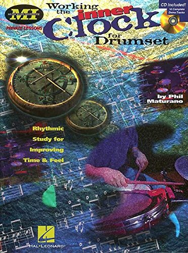 9780793571239: Working the Inner Clock for Drumset: Private Lessons Series (Musicians Institute: Private Lessons)