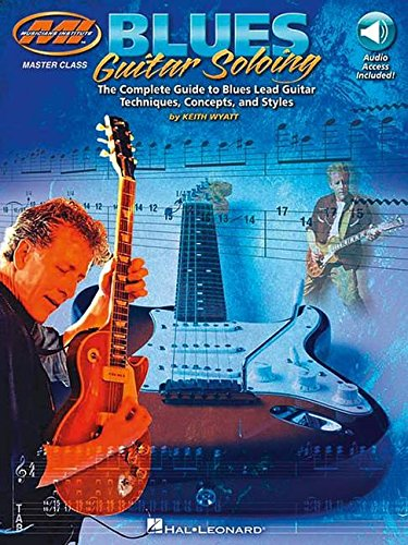 9780793571291: Blues Guitar Soloing: The Complete Guide to Blues Guitar Techniques, Concepts, and Styles