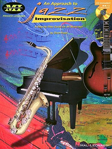 9780793571321: An Approach to Jazz Improvisation: A Step-By-Step Guide for All Musicians (Musicians Institute: Private Lessons)
