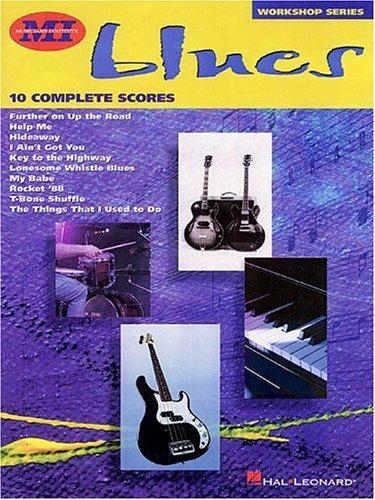 Blues: 10 Complete Scores, MI Workshop Series: Keith Wyatt