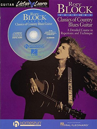 9780793571567: RORY BLOCK TEACHES CLASSICS OF COUNTRY BLUES GUITAR BK/CD LISTEN & LEARN (Guitar Listen & Learn)