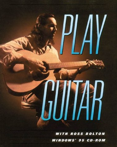 9780793572052: Play Guitar With Ross Bolton CD-ROM