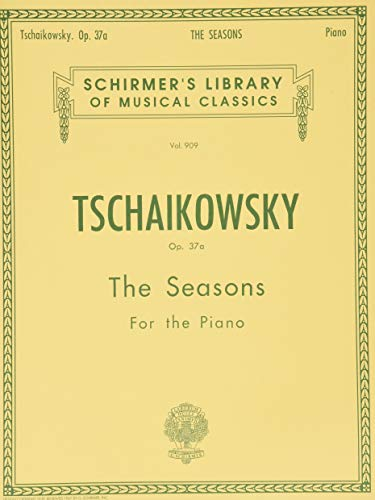 9780793572199: Seasons, Op. 37a: Piano Solo (Schirmer's Library of Musical Classics)