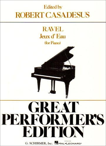 9780793573042: Jeaux D'Eau (the Fountain) - Great Performer's Edition: Piano Solo