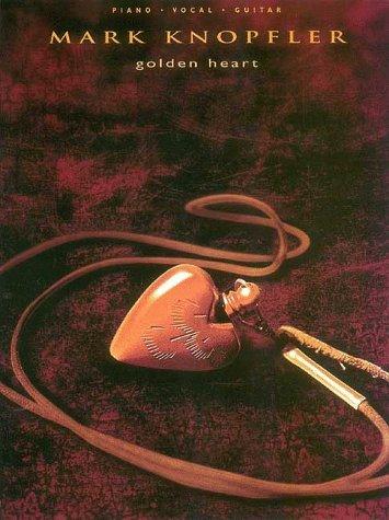 9780793573691: Mark Knopfler - Golden Heart