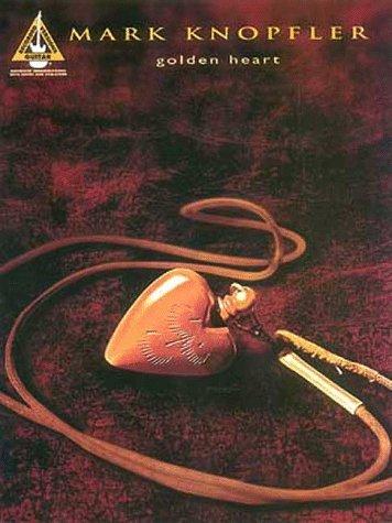 9780793573707: Mark Knopfler: Golden Heart