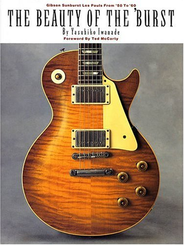 9780793573752: Beauty of the 'Burst: Gibson Sunburst Les Pauls from '58 to '60