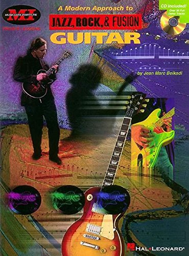 9780793573776: A Modern Approach to Jazz, Rock, & Fusion Guitar