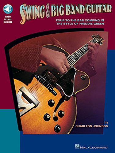 9780793573813: Swing and Big Band Guitar: Four-To-The Bar Comping in the Style of Freddie Green